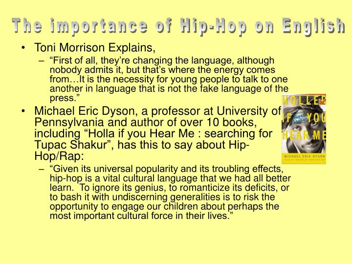The importance of Hip-Hop on English