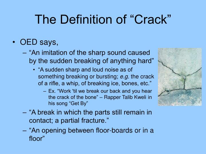 """The Definition of """"Crack"""""""