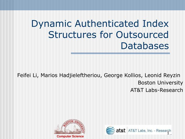 dynamic authenticated index structures for outsourced databases n.