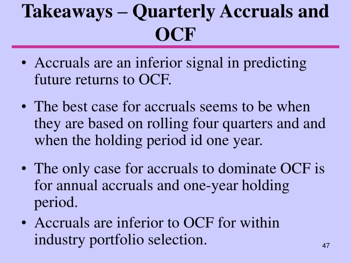 Takeaways – Quarterly Accruals and OCF
