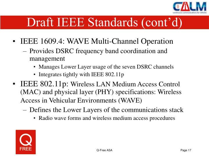 Draft IEEE Standards (cont'd)