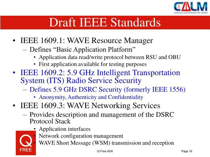 Draft IEEE Standards