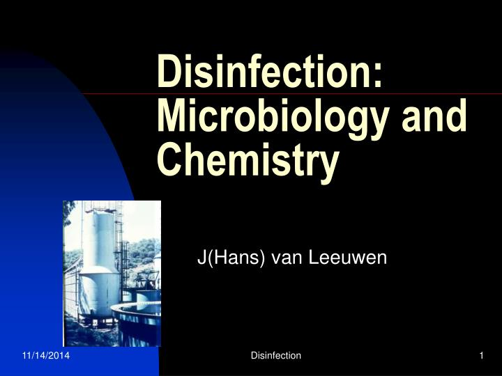 Disinfection microbiology and chemistry