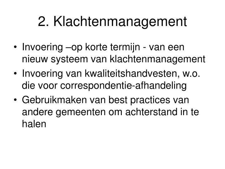 2. Klachtenmanagement