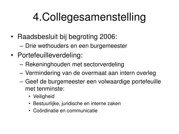 4.Collegesamenstelling