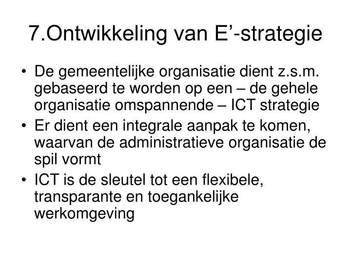 7.Ontwikkeling van E'-strategie