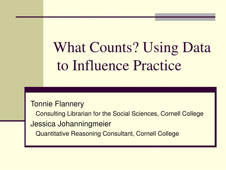 what counts using data to influence practice n.