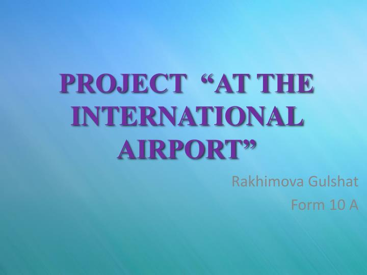 project at the international airport n.