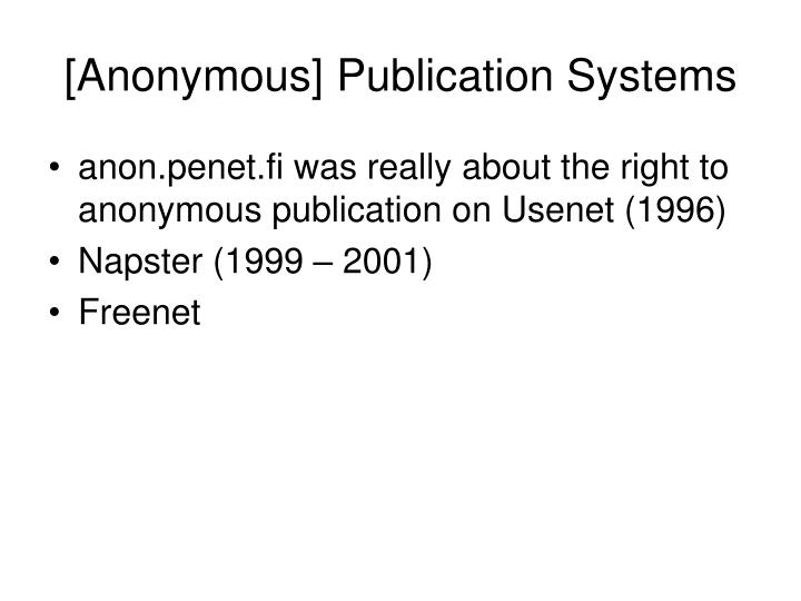 [Anonymous] Publication Systems