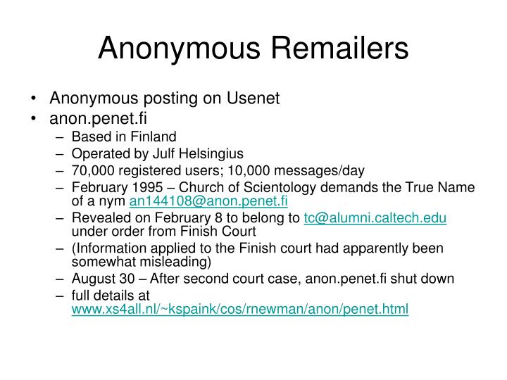 Anonymous Remailers