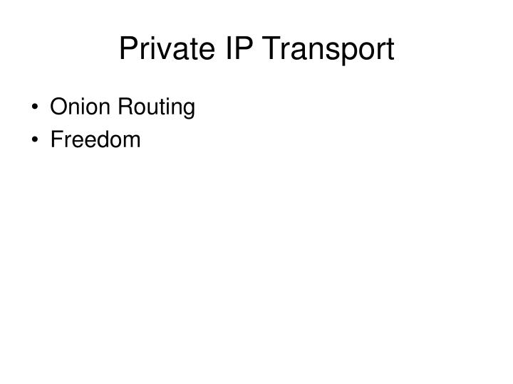 Private IP Transport