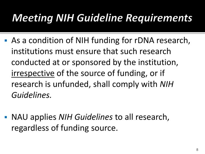 Meeting NIH Guideline Requirements