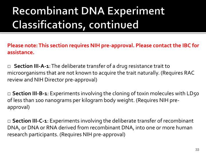 Recombinant DNA Experiment Classifications, continued
