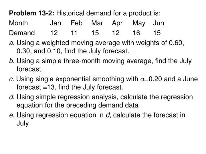 Problem 13-2: