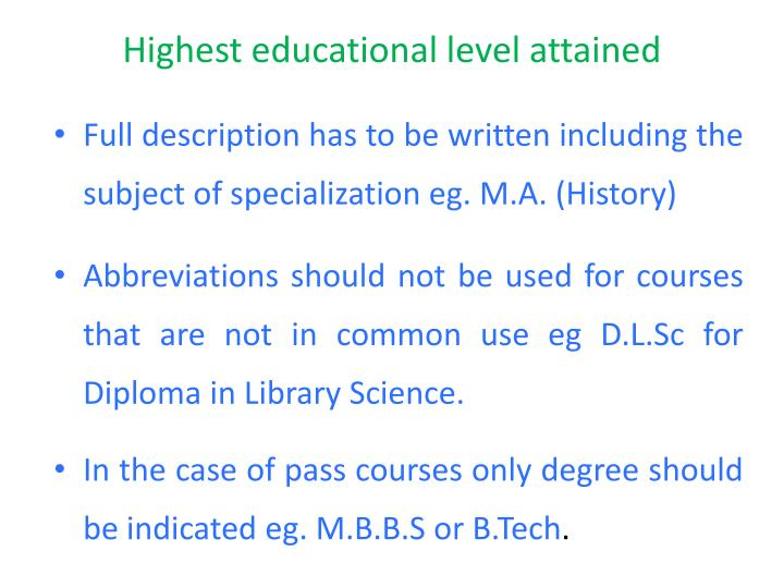 Highest educational level attained