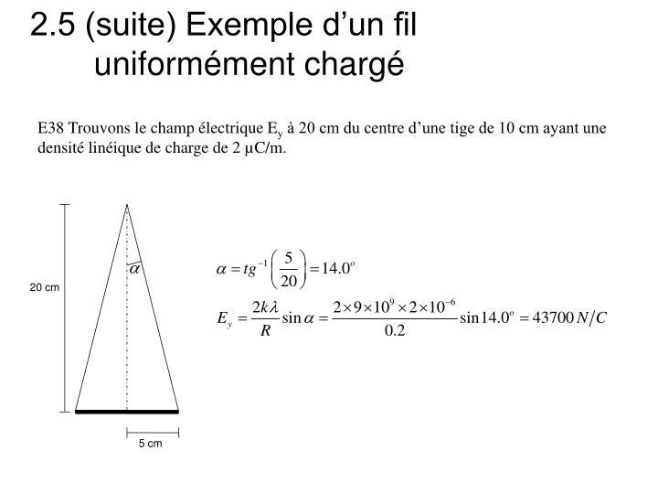 2.5 (suite) Exemple d'un fil