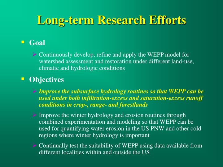 Long-term Research Efforts
