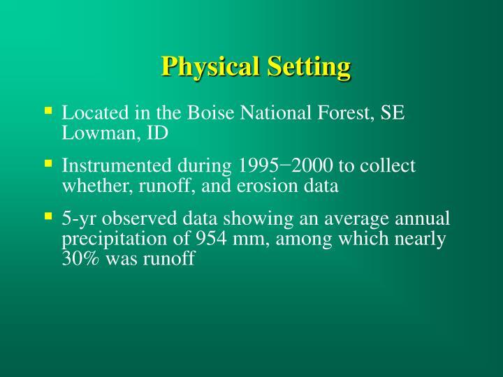 Physical Setting