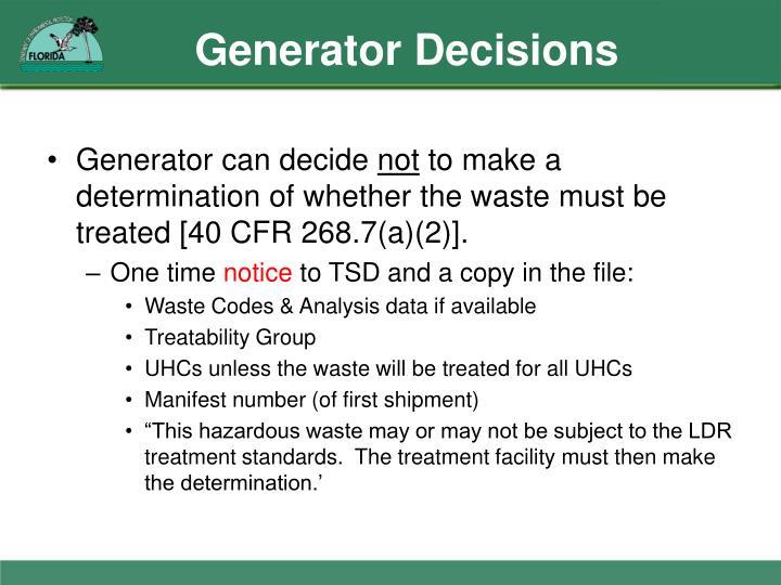 Generator Decisions