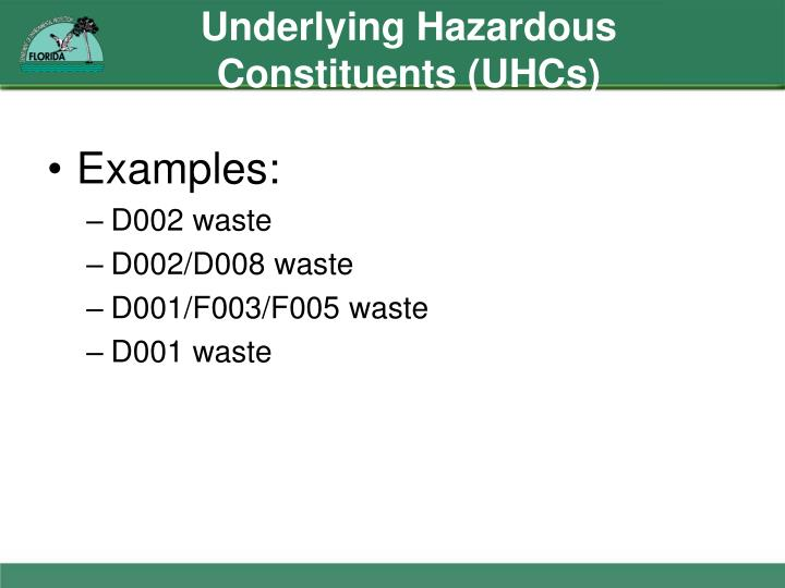 Underlying Hazardous Constituents (UHCs)