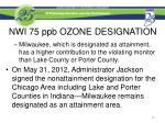 nwi 75 ppb ozone designation4