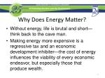 why does energy matter