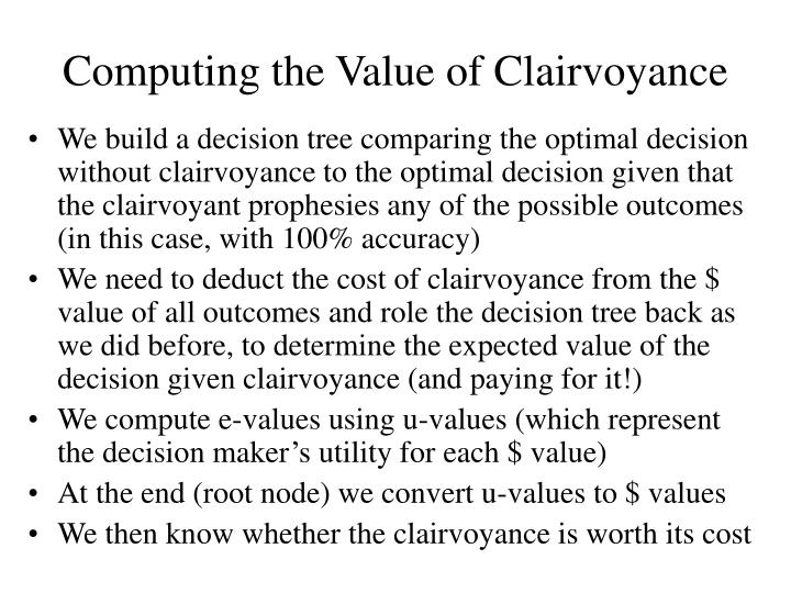 Computing the Value of Clairvoyance