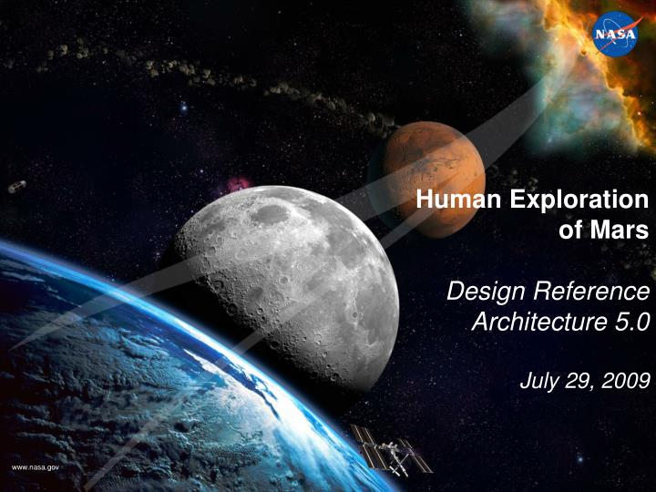 Human exploration of mars design reference architecture 5 0 july 29 2009