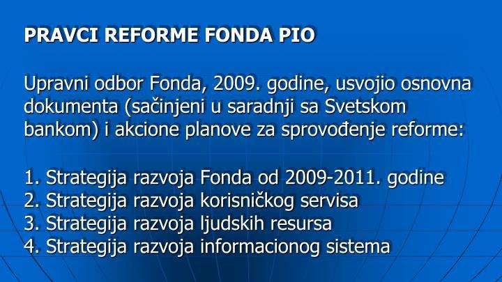 PRAVCI REFORME FONDA PIO