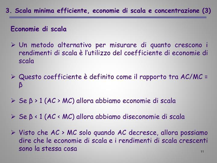 3. Scala minima efficiente, economie di scala e concentrazione (3)