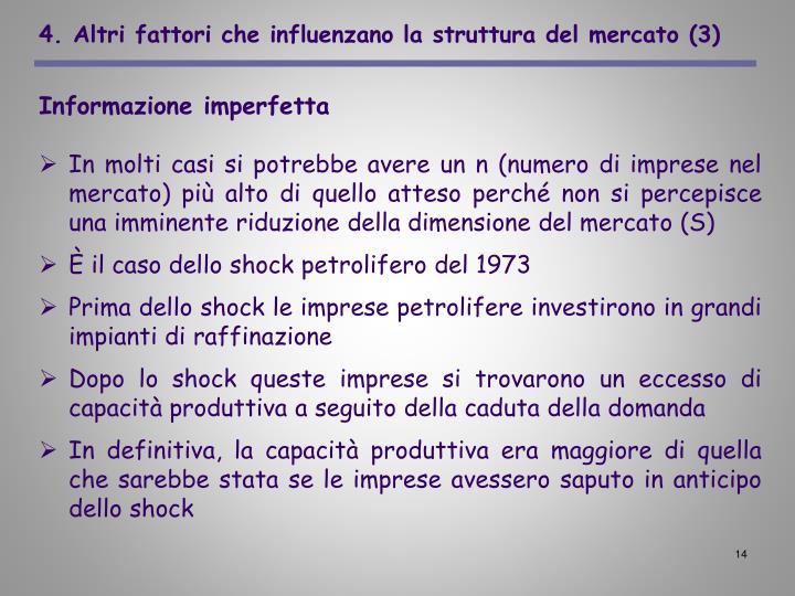 4. Altri fattori che influenzano la struttura del mercato (3)
