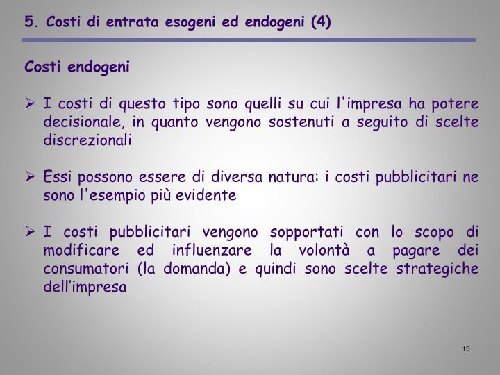 5. Costi di entrata esogeni ed endogeni (4)