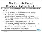 non for profit therapy development model benefits