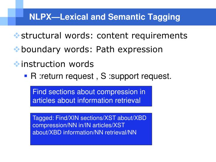 NLPX—Lexical and Semantic Tagging