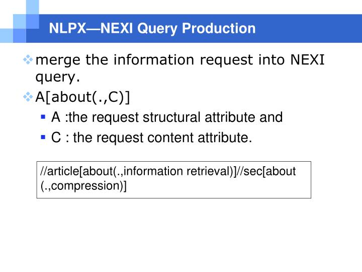 NLPX—NEXI Query Production