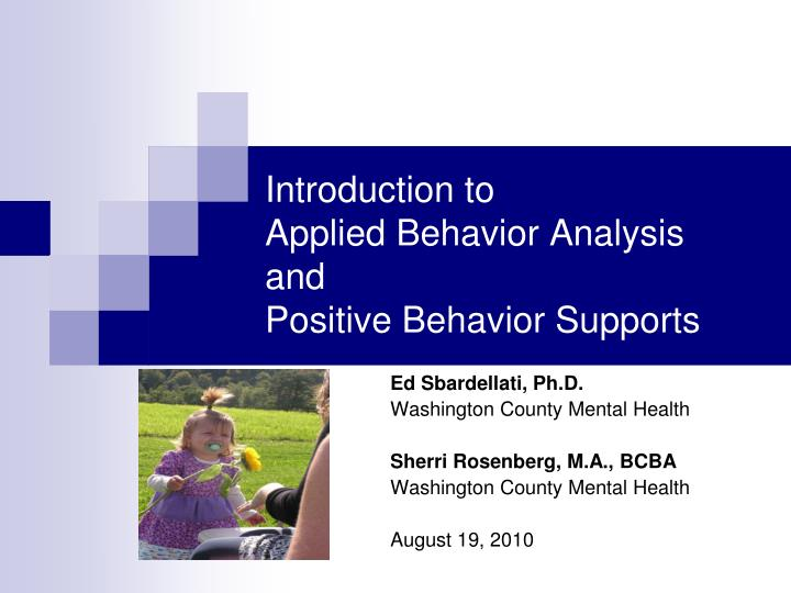 introduction to applied behavior analysis and positive behavior supports n.