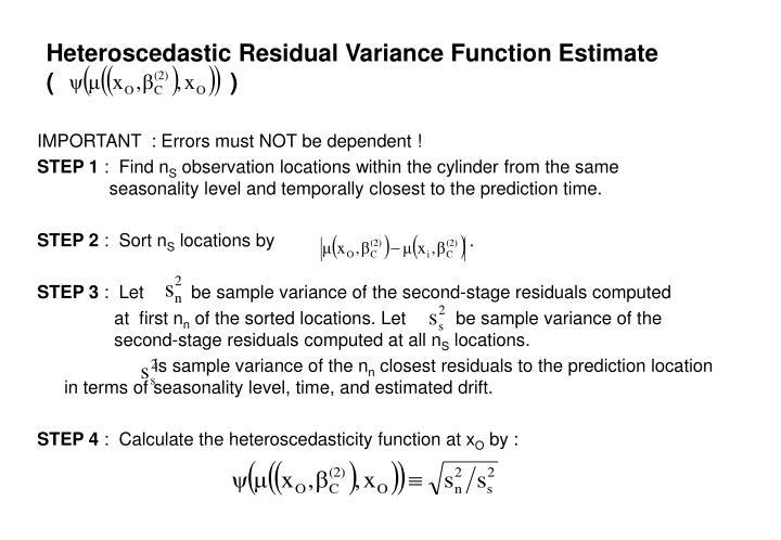 Heteroscedastic Residual Variance Function Estimate