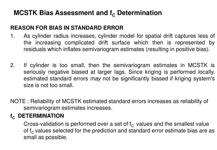 MCSTK Bias Assessment and f