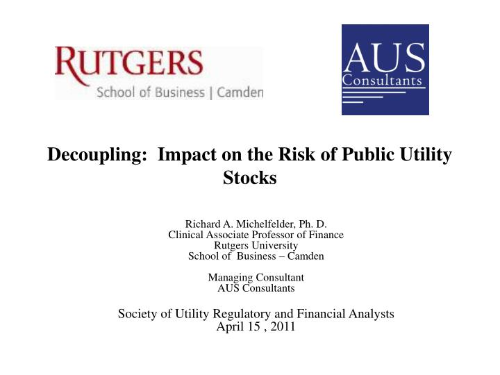 decoupling impact on the risk of public utility stocks