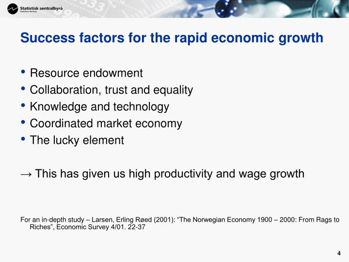 Success factors for the rapid economic growth