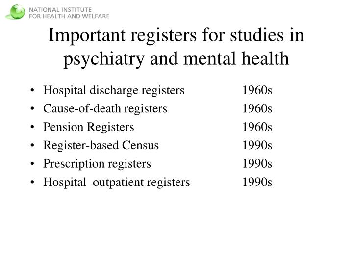 Important registers for studies in psychiatry and mental health