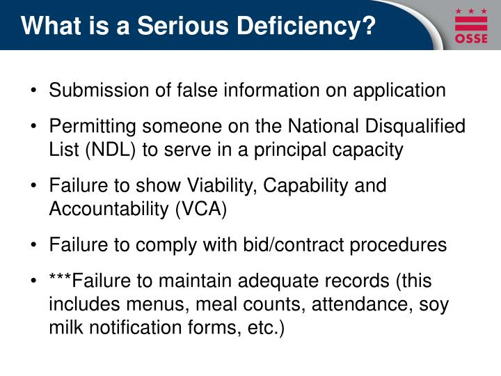 What is a serious deficiency