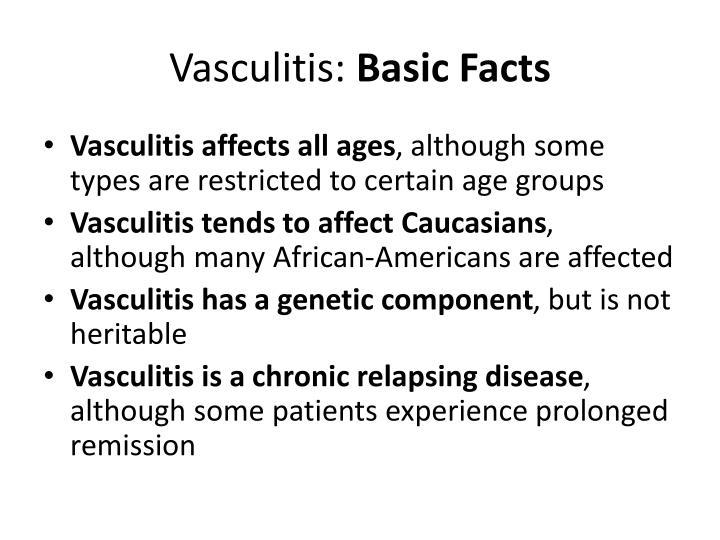 Vasculitis basic facts