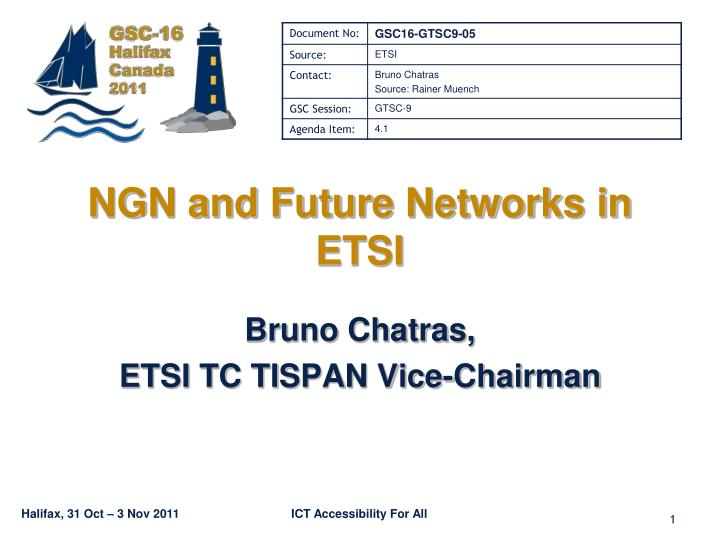 ngn and future networks in etsi n.