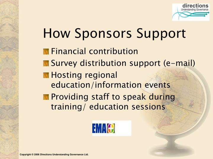 How Sponsors Support