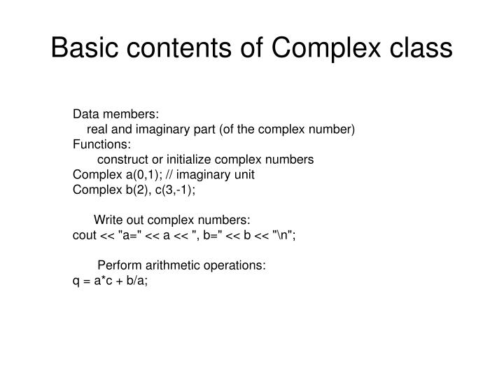 Basic contents of Complex class