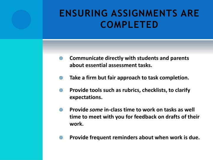 ENSURING ASSIGNMENTS ARE COMPLETED