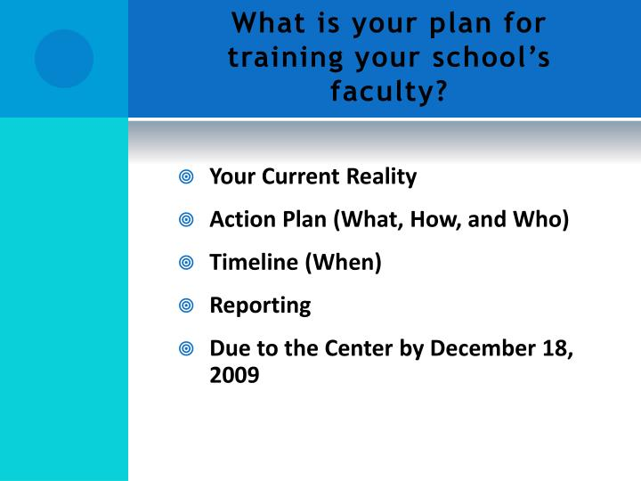 What is your plan for training your school's faculty?