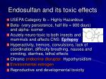 endosulfan and its toxic effects