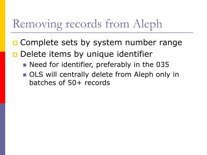 Removing records from Aleph